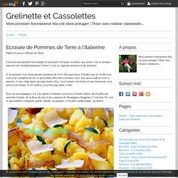Ecrasée de Pommes de Terre à l'Italienne