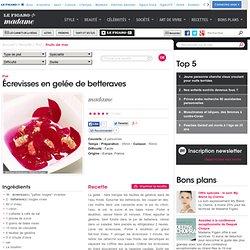Écrevisses en gelée de betteraves - Cuisine - Le Figaro - Madame