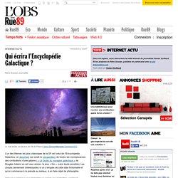 Qui écrira l'Encyclopédie Galactique?