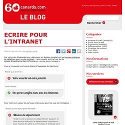 Ecrire pour l'intranet - 60canards.com