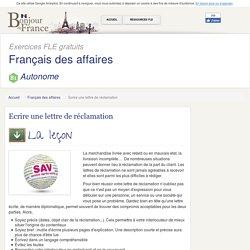 Ecrire une lettre de réclamation - Avancé - Français des affaires