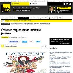 PODCAST RADIO - Écrire sur l'argent dans la littérature jeunesse (France Info)