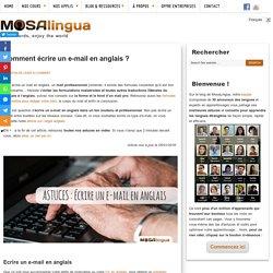 Ecrire un e-mail en anglais : conseils pour écrire un mail en anglais