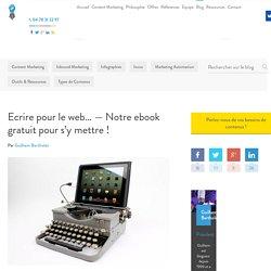 Ecrire pour le web... - Notre ebook gratuit pour s'y mettre ! - Invox
