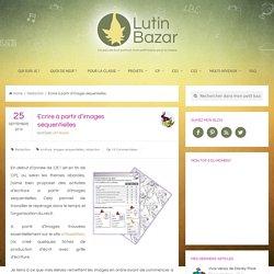 Ecrire à partir d'images séquentielles - Lutin Bazar