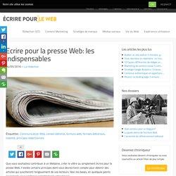 Ecrire pour la presse Web: les indispensables