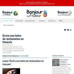 Écrire une lettre de réclamation en français - Autonome