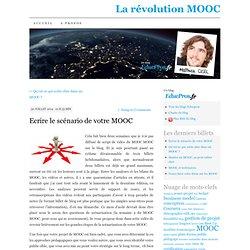 Ecrire le scénario de votre MOOC