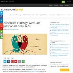 Écrire pour le web - Utilisabilité et design web: une question de beau sens