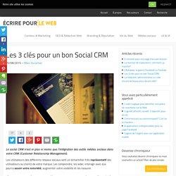 Les 3 clés pour un bon Social CRM