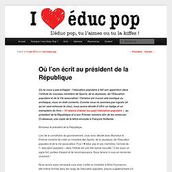 Où l'on écrit au président de la République