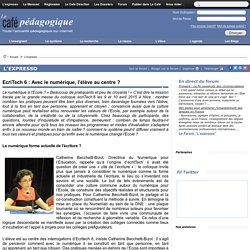 EcriTech 6 : Avec le numérique, l'élève au centre ?