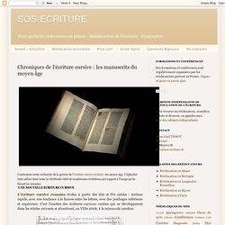 Historique de l'écriture cursive : les manuscrits du moyen âge