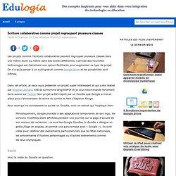Exemple d'écriture collaborative comme projet entre écoles - Edulogia