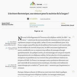 L'écriture électronique, une menace pour la maitrise de la langue? - Cairn info