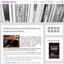 Une leçon d'écriture avec Robert McKee : les fondements de l'histoire