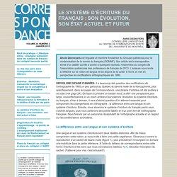 LE SYSTÈME D'ÉCRITURE DU FRANÇAIS : SON ÉVOLUTION, SON ÉTAT ACTUEL ET FUTUR