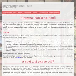 Ecriture japonaise : Hiragana, Katakana, Kanji