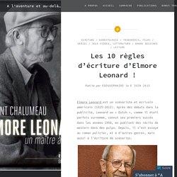 Les 10 règles d'écriture d'Elmore Leonard ! – A l'aventure et au-delà…