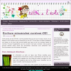 Ecriture minuscules cursives CE1