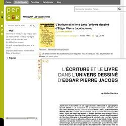 L'écriture et le livre dans l'univers dessiné d'Edgar Pierre Jacobs, article de Didier Barrière