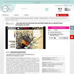 Les malles du lecteur ou les écritures de la réception / François Le Goff - Université Toulouse-Jean Jaurès (Toulouse II-le Mirail)