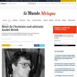 Mort de l'écrivain sud-africain André Brink