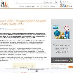 Avec 2084, l'écrivain algérien Boualem Sansal révisite 1984