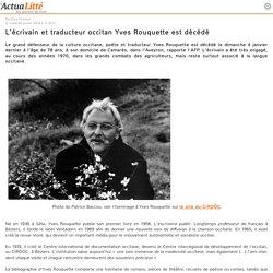 L'écrivain et traducteur occitan Yves Rouquette est décédé