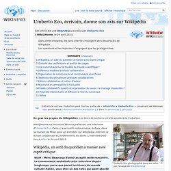 Umberto Eco, écrivain, donne son avis sur Wikipédia