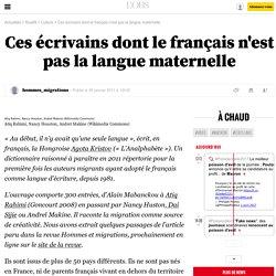 Ces écrivains dont le français n'est pas la langue maternelle - 9 janvier 2011