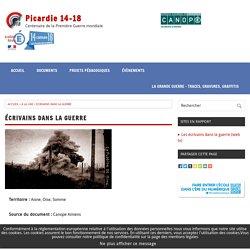 Écrivains dans la guerre - Picardie 14-18