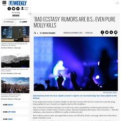 'Bad Ecstasy' Rumors Are B.S.; Even Pure Molly Kills