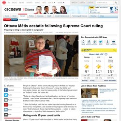 Ottawa Métis ecstatic following Supreme Court ruling - Ottawa