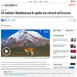 Ecuador: El volcán Chimborazo le quita un récord al Everest
