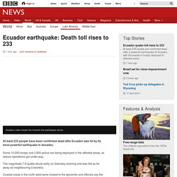 Ecuador earthquake: Death toll rises to 233