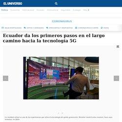 Ecuador da los primeros pasos en el largo camino hacia la tecnología 5G