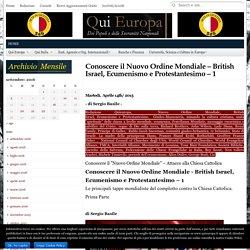 Conoscere il Nuovo Ordine Mondiale - British Israel, Ecumenismo e Protestantesimo - 1