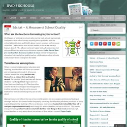 Edchat – A Measure of School Quality