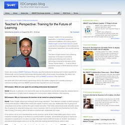 Teacher's Perspective: Training for the Future of Learning