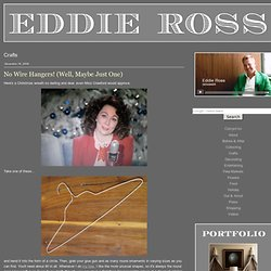 EDDIE ROSS: Crafts