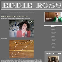EDDIE ROSS - No Wire Hangers! (Well, Maybe Just One)