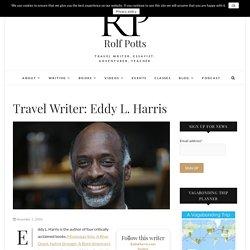 Eddy L. Harris – Rolf Potts