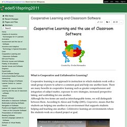 edel518spring2011 - Cooperative Learning and Classroom Software