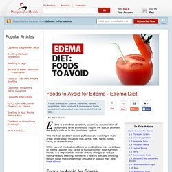 Edema Diet: Foods to Avoid for Edema