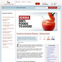 Edema Diet: Foods to Avoid for Edema