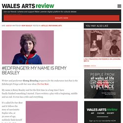 #EDFringe19: My Name is Remy Beasley - Wales Arts Review