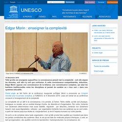 Edgar Morin : enseigner la complexité