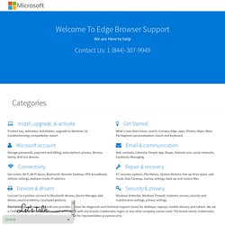 Edge Support - Microsoft Support Call 1 (844)-307-9949