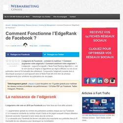 ▶ EdgeRank de Facebook : son Fonctionnement Décrypté [Guide]